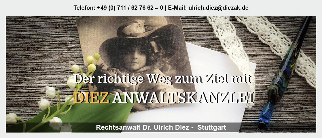 Testament in Lichtenwald - Rechtsanwalt - Dr. Ulrich Diez: Gesellschaftsrecht, Handelsrecht, Zivilrecht,
